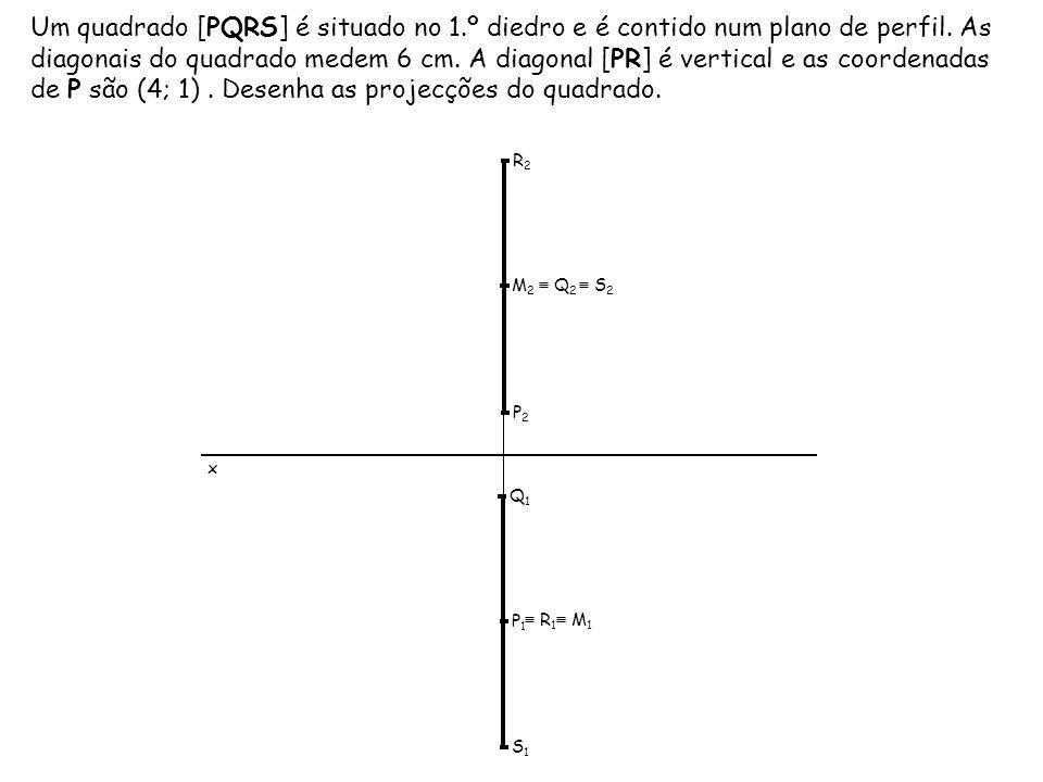 Um quadrado [PQRS] é situado no 1